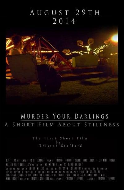 Murder My Darlings: A Short Film about Stillness