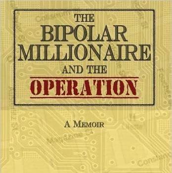 bipolar millionaire