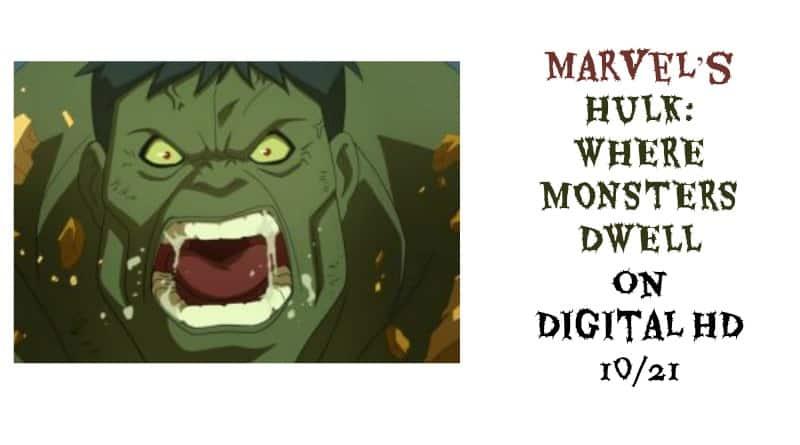 Marvel's HULK: WHERE MONSTERS DWELL on Digital HD 10/21